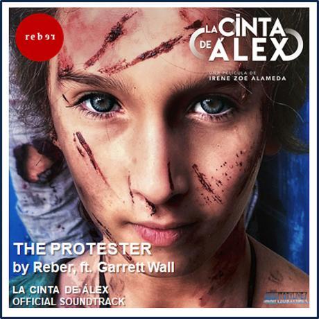 The Protester, BSO de La cinta de Álex